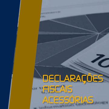 DECLARAÇÕES FISCAIS ACESSÓRIAS